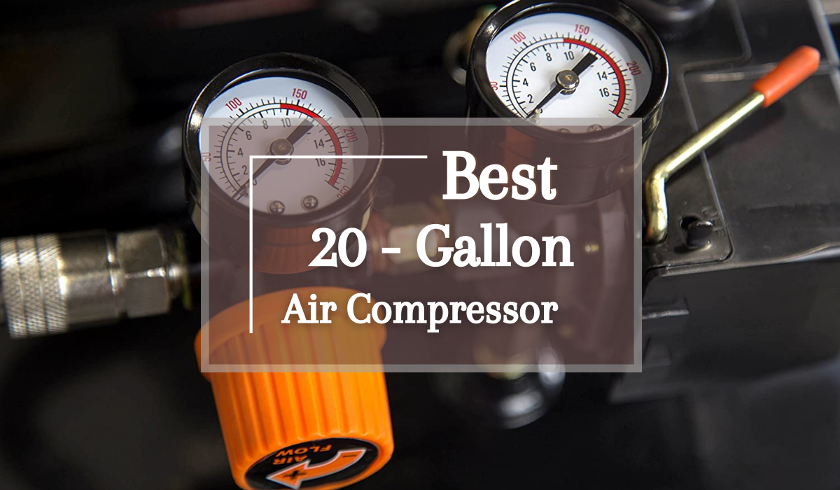 Best 20-Gallon Air Compressor
