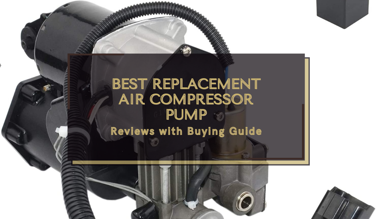 Best Replacement Air Compressor Pump