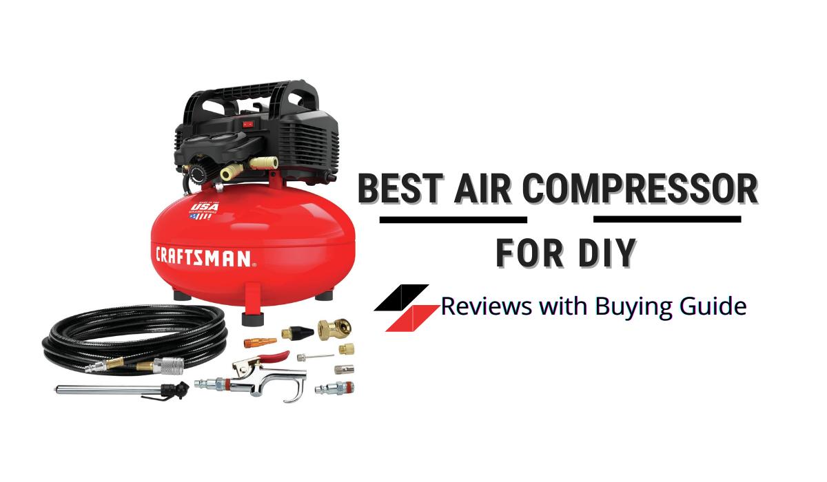Best Air Compressor for DIY
